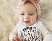 You are the cats pajamas baby bodysuit, pregnancy announcement, inspirational kids gift, baby shower gift, for new baby, funny baby gift