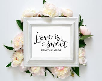 "Love Is Sweet Please Take A Treat 8""x10"" Printable Wedding Sign 