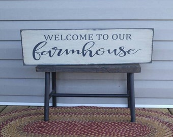 Welcome To Our Farmhouse Sign, Wood Sign, Porch Sign, Welcome Farmhouse, Farmhouse Sign, Country Rustic Sign, Welcome Home