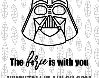The force is with you, Star Wars SVG, Darth Vader SVG, Jedi SVG, Studio3, Silhouette, Cricut, eps, dxf, pdf cutting files