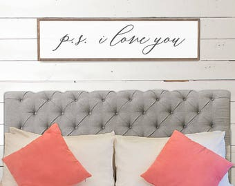 p.s. i love you Wood Sign - Bedroom Decor - Wood Signs - Wooden Signs - Wall Decor - Wall Art - Custom Wood Signs - Wall Decor - Wedding