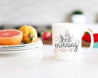 Custom Coffee Mug / Gift for Coworker / Good Morning Mug / Funny Coffee Mug / INM-15