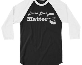 Funny Beard Lives Matter Baseball Shirt for Dudes