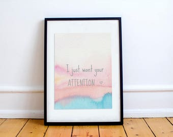 Watercolor Print, Watercolor Poster, Art Print, Couples Gift, Living Room Decor, Bedroom Decor, Pastel Print-I just Want Your Attention