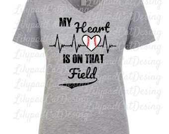 Softball SVG DXF PNG, My Heart is on that Field svg, baseball svg, softball mom, sports svg, baseball mom shirt svg, softball shirt, mom svg