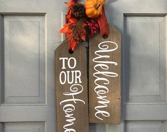 Large Wood Door Tags - Door Hanger - Welcome To Our Home- Hand Stained -  Wreath - Front Door Decor