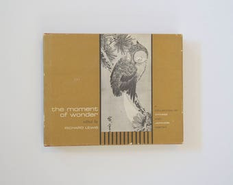 The Moment of Wonder a collection of Chinese and Japanese poetry 1964