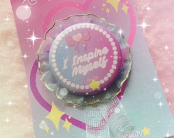 I Inspire Myself ROSETTE BADGE