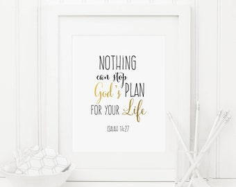 Nothing Can Stop God's Plan For Your Life Printable Isaiah 14:27 Scripture Wall Art Bible Verse Wall Art Christian Wall Art Scripture Prints