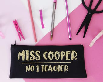 Personalised Pencil Case - No 1 Teacher - Teacher / End of Year Gift - Cotton - Natural / Black/ Gold Glitter / Silver Glitter