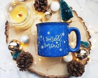 I Smell Snow / Winter / Blue Campfire Mug
