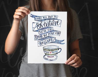Peter Pan Art Print - Would you like an Adventure now or shall we have our tea first? Disney Teacup Print