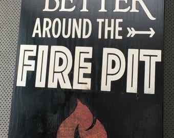 Fire Pit Wooden Sign