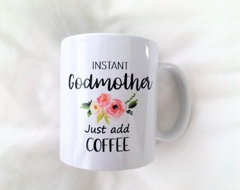 Godmother Mug, Godmother Mugs, Godmother Gift, Godmother Gifts, Baptism Gift, Funny Godmother Mug, Funny Mugs, Gifts for Godmother