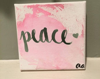 "4 by 4 in. Watercolor ""Peace"" Canvas"