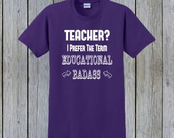 TEACHER GIFT, Custom T-Shirt, Teacher Appreciation, Personalized T-Shirt, Teacher Shirt, Custom Tees, Gift For Her, Gift For Him, Humorous