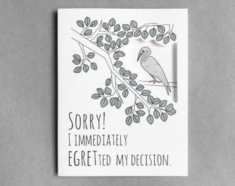 Funny sorry card | Apology card Boyfriend card for girlfriend Husband card for wife  Pun card Sympathy card  card Egret Sorry dad