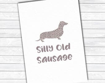 Friend funny card, silly sausage card, daschund card, sausage dog card
