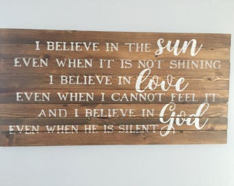 I Believe in the Sun Wood Wall Sign