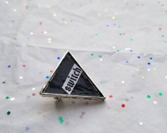 Switch upside down triangle pin