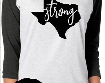 Texas Strong, Unisex Raglan, All profits will be donated to Hurrican Harvey reflief efforts