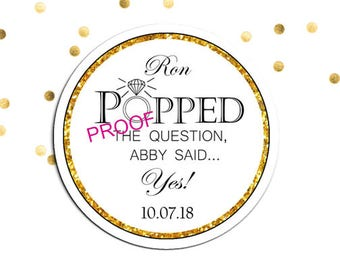 Engagement Party Favor Popped The Question Tags Stickers Popcorn Poppers Pop Rock / She Said Yes / Gold Glitter Printable Personalized Label