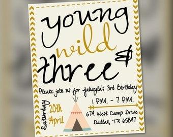 Young Wild and Three Birthday Invitation