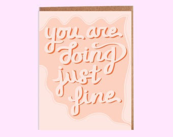 Just Fine Card, encouragement card, motivation greeting card, everyday, just because, mentor paper goods