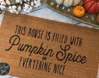 Custom Doormat, Doormat, Door mat, Fall doormat, Pumpkin spice and everything nice, housewarming gift, pumpkin doormat