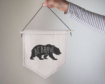Hanging canvas wall banner-BE BRAVE, Canvas,Wall Art,Home decor,Office Decor