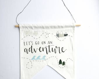 """Hand Lettered Canvas Banner """"Let's Go On An Adventure"""""""