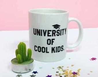 University of Cool Kids Mug - Graduation gift - Gift for Her - Graduation Gift For Him - Graduation Mug - Personalised Mug - Masters Student
