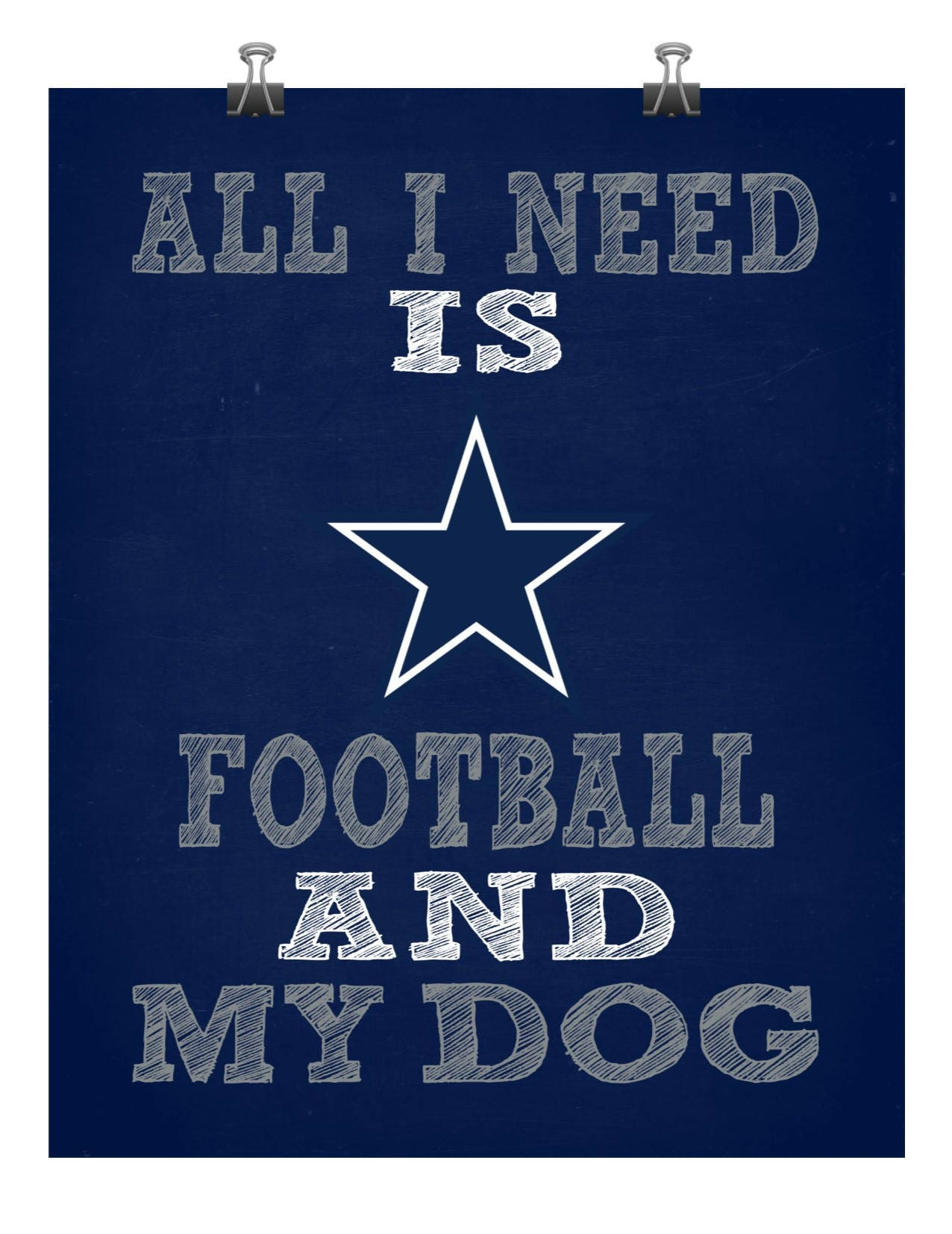Dallas cowboys wall decor dog sign all i need is football for I need art for my walls