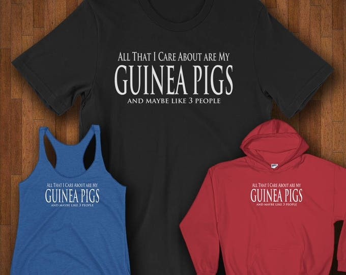 Featured listing image: Guinea Pig Shirts - All That I Care About Are My Guinea Pigs Shirts