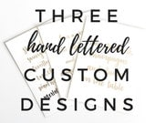 """3x 5x7"""" Custom Designs"""
