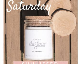 Candle du Jour - Saturday, Sunkissed