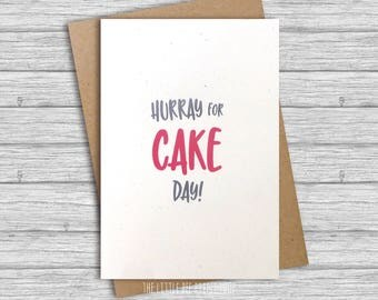 Hurray for cake day! Birthday card