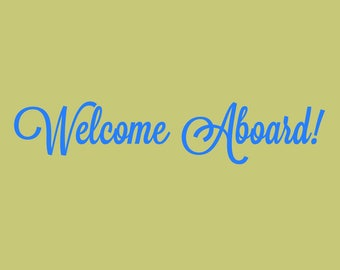 Welcome Aboard Wall Decal