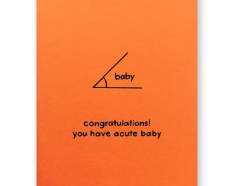 Math Baby Card - Acute Angle Nerdy Math Card - Congratulations you have acute baby Nerd Geek Card - Algebra Geometry