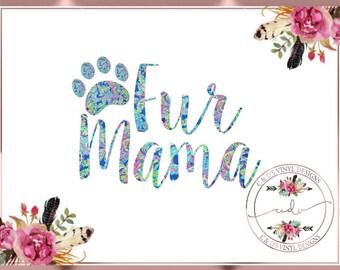 Fur Mama Decal - Dog Mom Decal - Adopt Decal - Pet Decal - Dog Decal - Fur Mom Decal - Tumbler Decal - Paw Print Decal - Dog Mom Decal