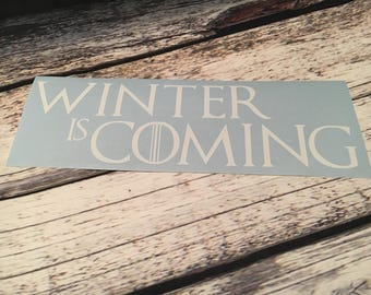Winter is Coming Game of Thrones Decal- GOT Decal