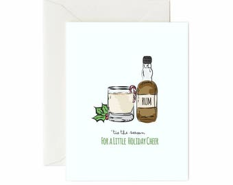 """Egg Nog & Rum """"Tis The Season For A Little Holiday Cheer"""" Greeting Card"""