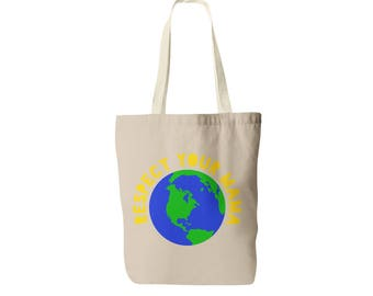 Repect Your Mama Tote Bag - Earth Day Tote - Go Green Tote Bag - Climate Change Tote - Mother Nature Tote Bag - Respect the Earth Tote