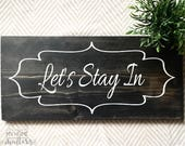 Let's Stay In Sign...