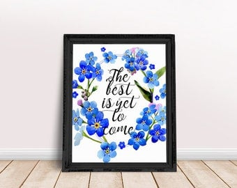 Encouragement Gift The Best is Yet to Come | Future Quotes, Reflection Quotes, Immediate Download, Printable Poster, Inspiring Saying