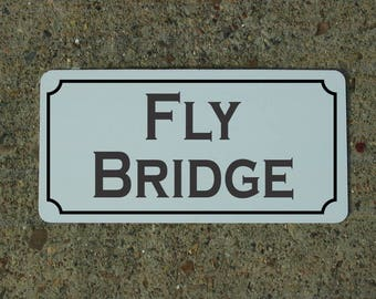 FLY BRIDGE Metal Sign for Fishing Speed Boat Yacht