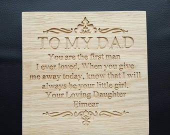 Personalised To My Dad Freestanding Oak Plaque Sign - Wedding Thank you Father of the Bride Gift