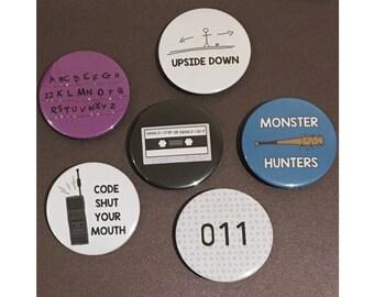 Stranger Things inspired 59mm badges / magnets