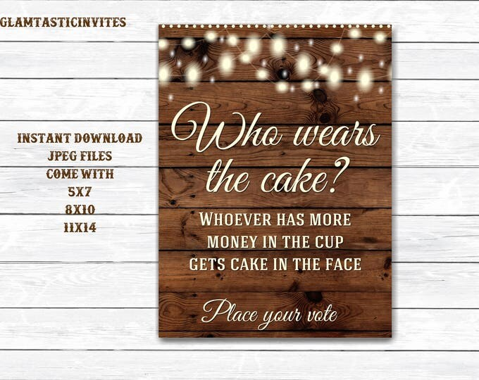 Rustic Cake Sign, Wedding Cake Sign, Baby Shower Wear the Cake Sign, Bridal Shower Wear Cake Sign, Wedding Sign, Rustic Sign, Printable