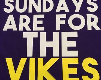 Sundays are for the Vikes// Vikings// Football// Sunday// Sports// Sundays are for Football
